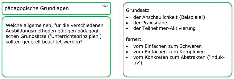 Zu allen fachlichen Details, die Sie für Ihren Ausbilderschein brauchen, finden Sie entsprechende Fragen und Antworten in meiner AEVO-Lernkartei,