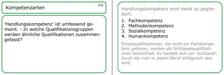 Eine der 380 Lernkarten aus der AEVO-Lernkartei. Die Frage der Lernkarte 174 zur Handlungskompetenz könnte in ähnlicher Formulierung innerhalb Ihres Fachgespräches drankommen. Stichwort Handlungskompetenz.