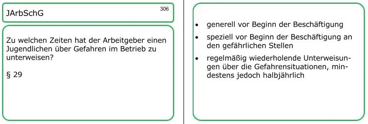 Lernkarte, Nummer 306: Sämtliche fachlichen Details für Ihren AdA-Schein, unter anderem zum Jugendarbeitsschutz-Gesetz, finden Sie innerhalb meinerAEVO-Lernkartei